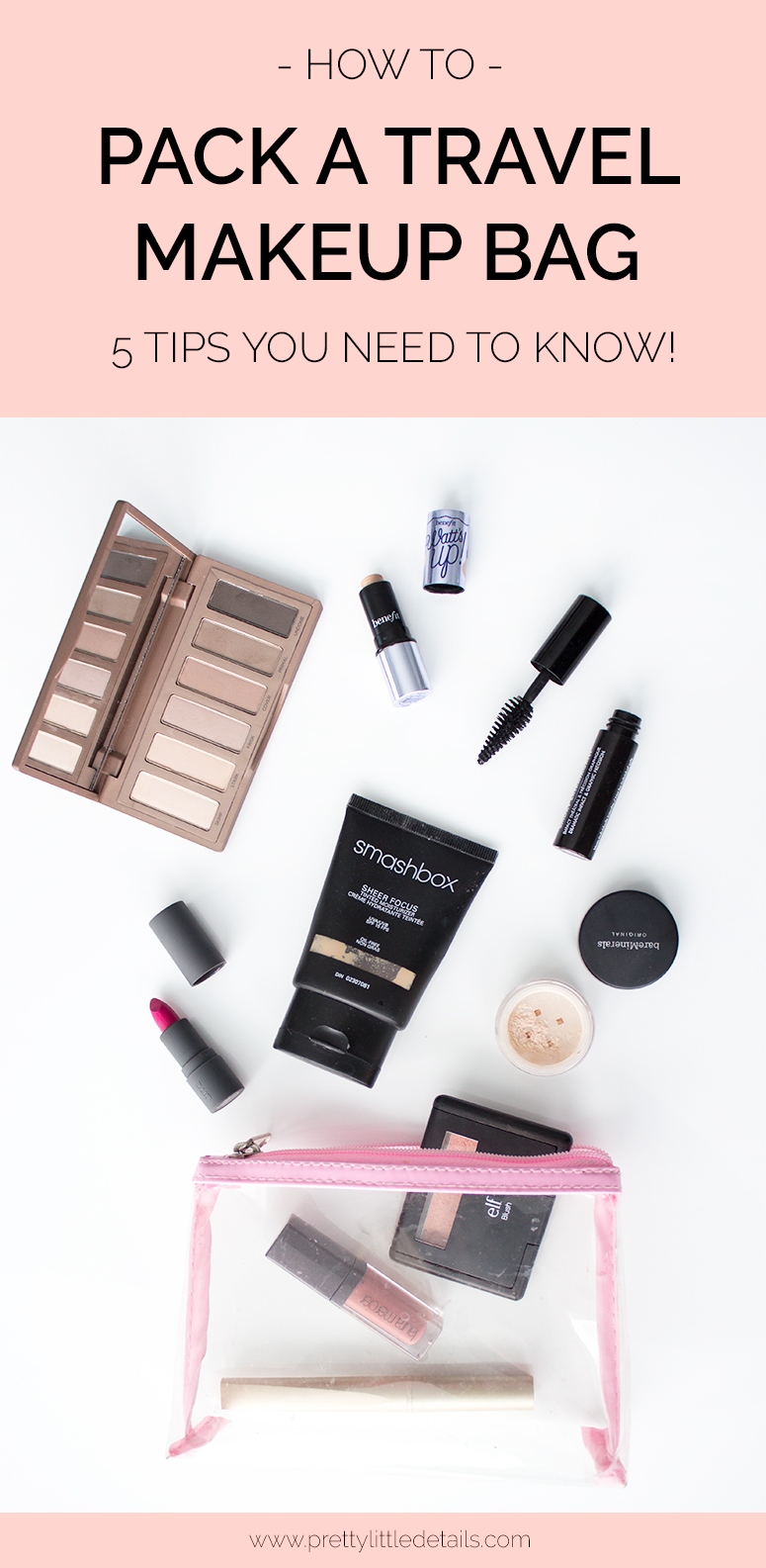 How to pack a travel makeup bag.  5 tips you need to know!