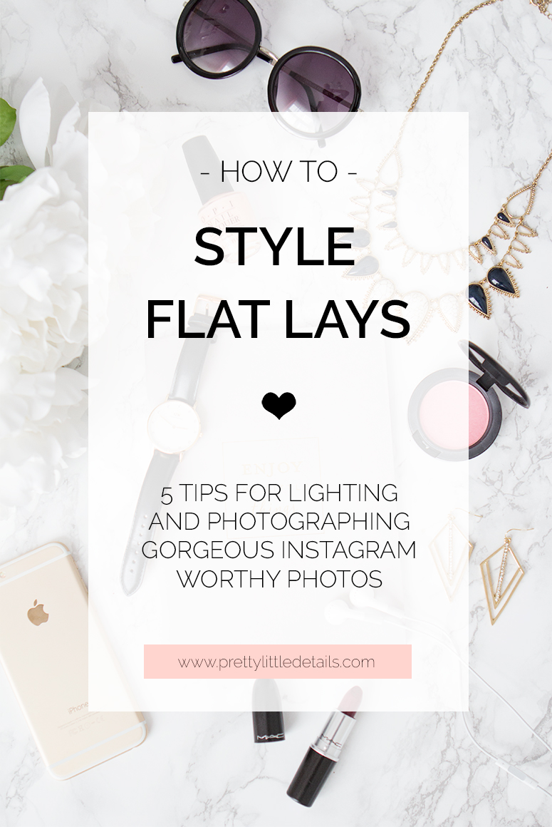 Flat lay photography // How to style flat lay photos for Instagram