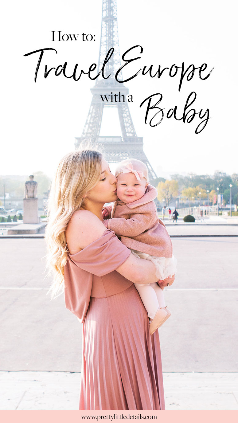 Tips for traveling to Europe with a baby.