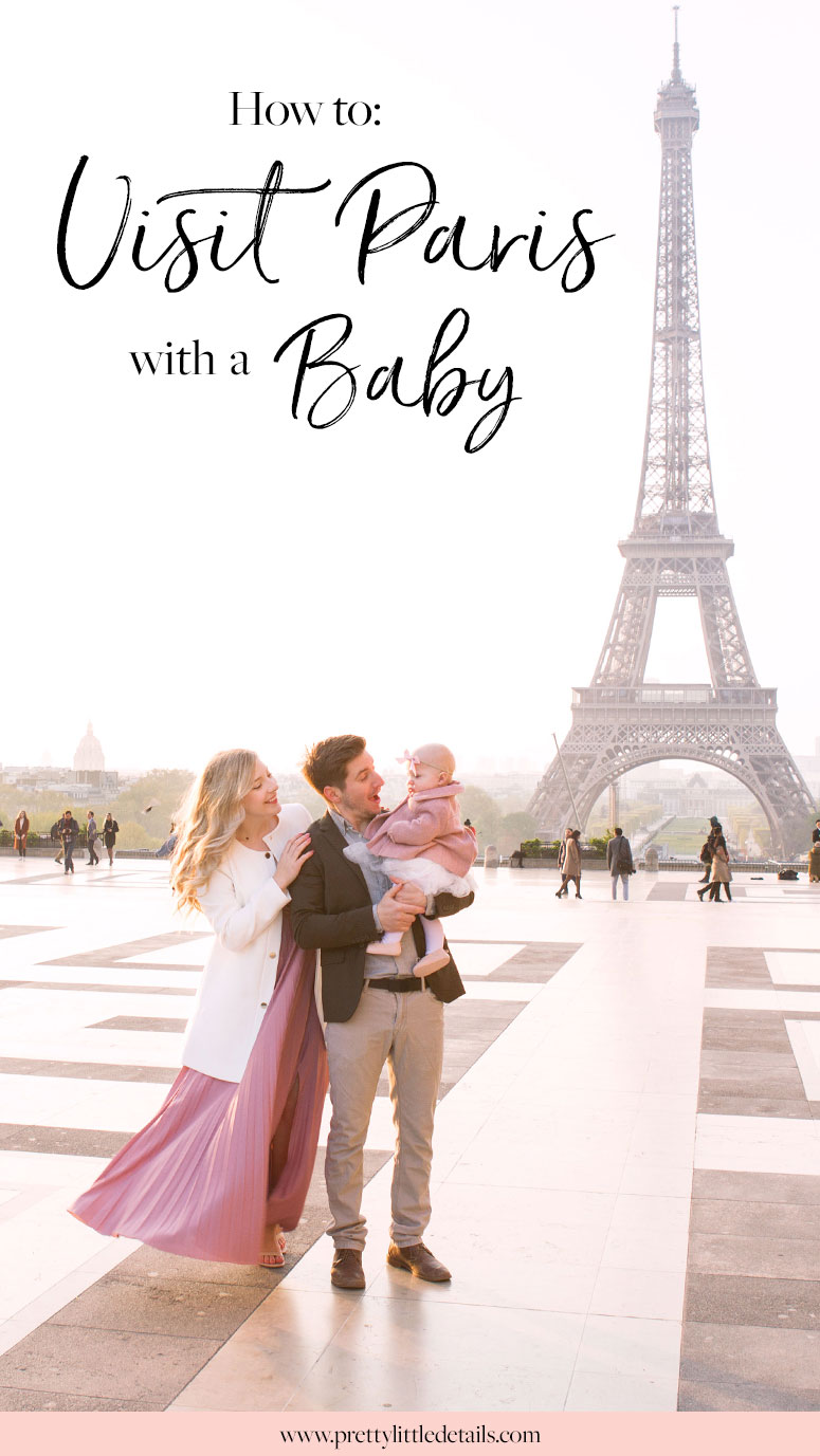 Tips for traveling to Paris with a baby.